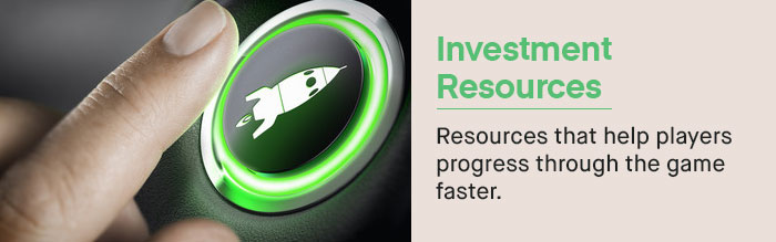 Investment Resources: These are the resources that your players can acquire to impact their playability. | UserWise