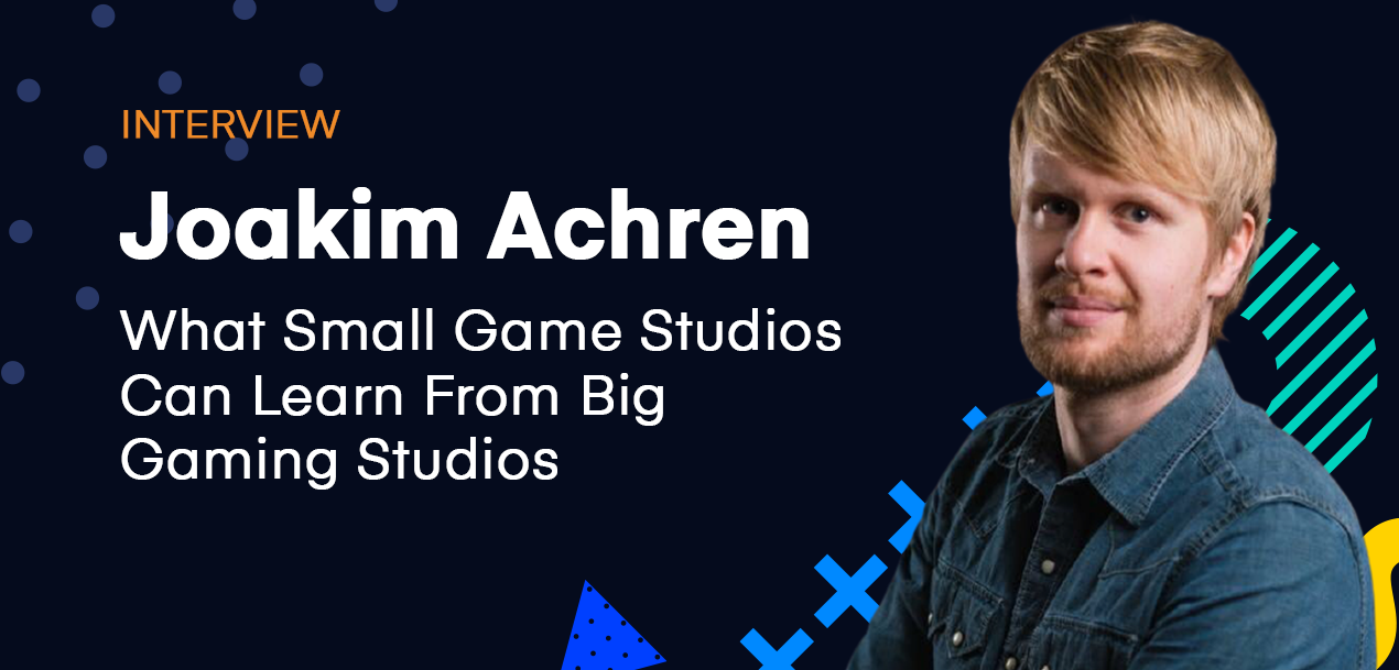 What Small Game Studios Can Learn From Big Gaming Studios