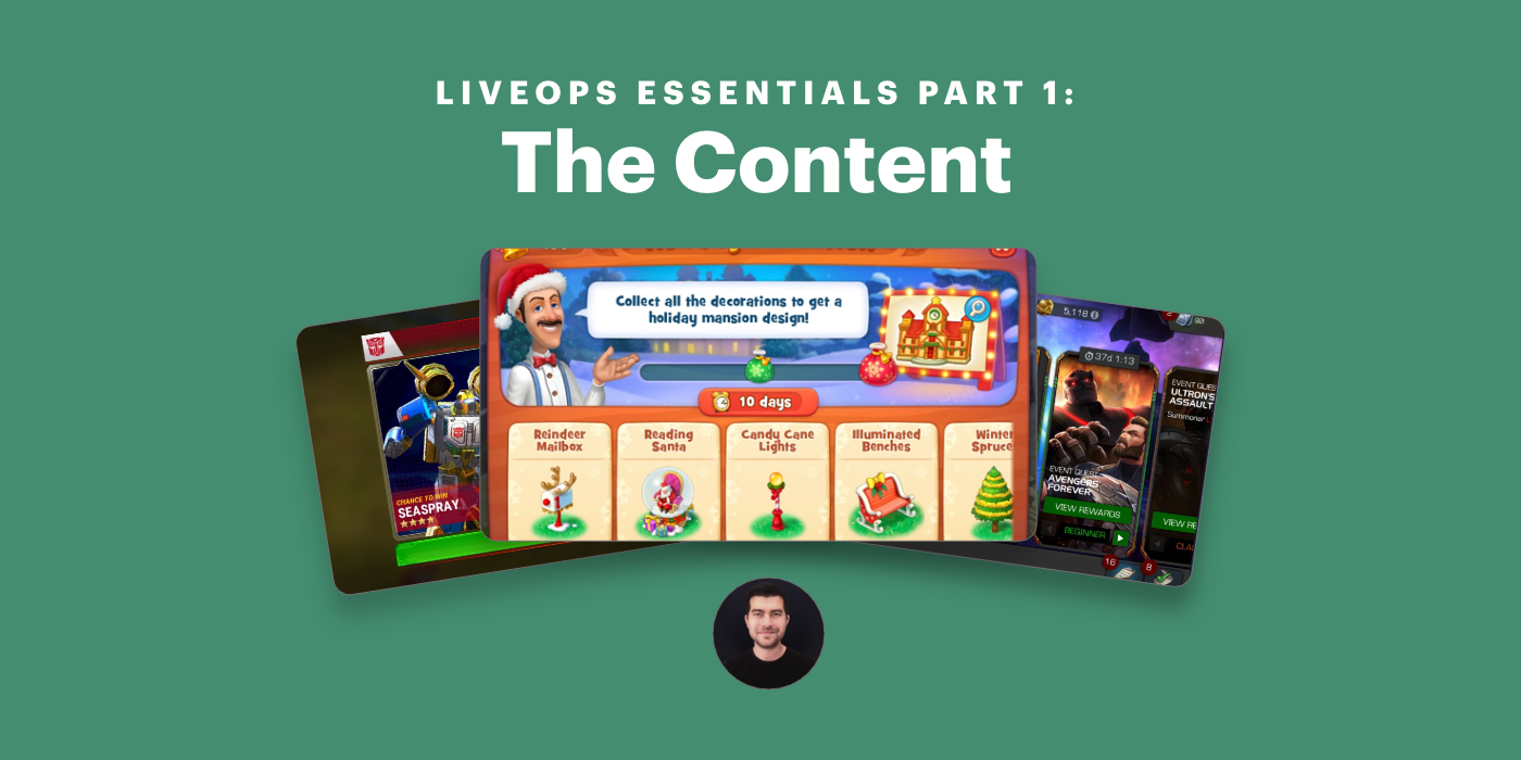 LiveOps Essentials Part 1: The Content